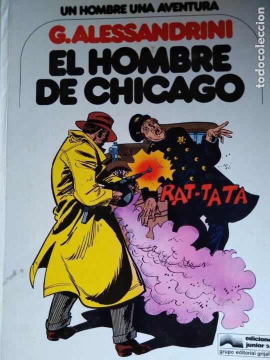 EL HOMBRE DE CHICAGO G ALESSANDRINI (Tebeos y Comics - Grijalbo - Otros)