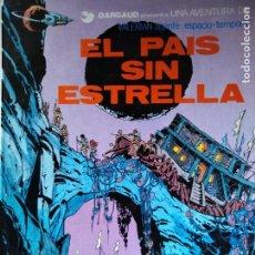 Cómics: EL PAIS SIN ESTRELLA POR J. C. MEZIERES Y P CHRISTIN VALERIAN AGENTE DEL ESPACIO. Lote 213967496