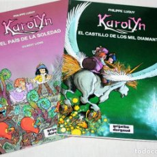 Cómics: KAROLYN (DE LUGUY).COMPLETA EN DOS TOMOS: EL CASTILLO DE LOS MIL DIAMANTES Y EL PAIS DE LA SOLEDAD. Lote 213970430