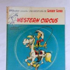 Cómics: LUCKY LUKE - LUCKY CIRCUS - BRUGUERA - TAPA DURA - 1973. Lote 214091837