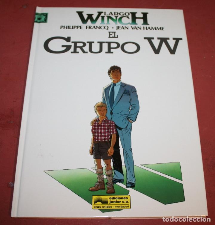 LARGO WINCH - EL GRUPO W - FRANQ/VAN HAMME - ED. GRIJALBO - 1992 (Tebeos y Comics - Grijalbo - Largo Winch)