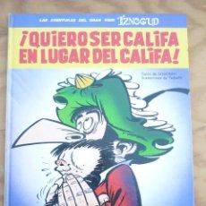 Cómics: ¡QUIERO SER CALIFA EN LUGAR DEL CALIFA! LAS AVENTURAS DEL GRAN VISIR IZNOGUD 11. Lote 214187431