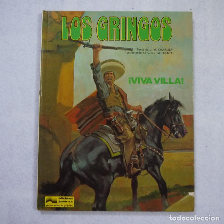 LOS GRINGOS ¡VIVA VILLA! - J.M. CHARLIER Y V. DE LA FUENTE - EDICIONES JUNIOR - 1981 (Tebeos y Comics - Grijalbo - Percevan)