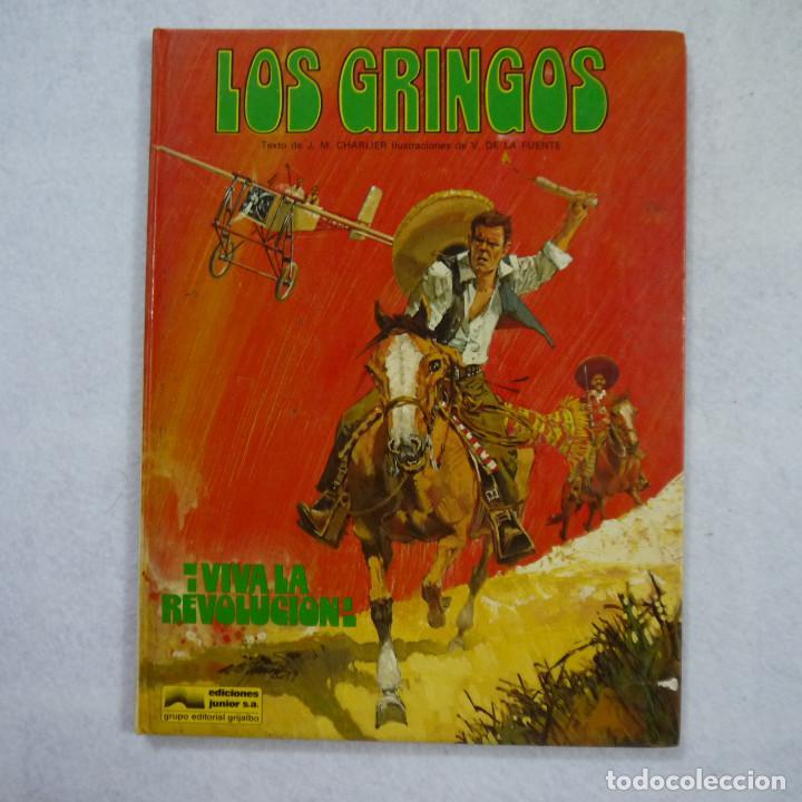 LOS GRINGOS ¡VIVA LA REVOLUCIÓN! - J.M. CHARLIER Y V. DE LA FUENTE - EDICIONES JUNIOR - 1980 (Tebeos y Comics - Grijalbo - Percevan)