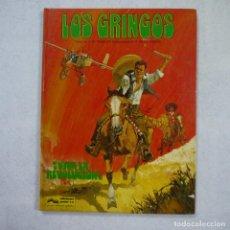 Comics : LOS GRINGOS ¡VIVA LA REVOLUCIÓN! - J.M. CHARLIER Y V. DE LA FUENTE - EDICIONES JUNIOR - 1980. Lote 214275458