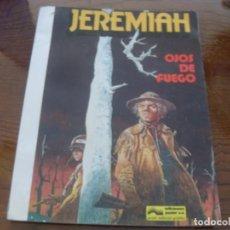 Cómics: JEREMIAH Nº 4. OJOS DE FUEGO. EDICIONES JUNIOR GRIJALBO. 1981. TAPA RUSTICA. Lote 215027720