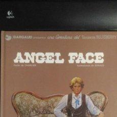 Cómics: BLUEBERRY Nº 11, ANGEL FACE, GRIJALBO/DARGAUD, CHARLIER Y GIRAUD (MOEBIUS). Lote 215291043
