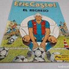 Cómics: ERIC CASTEL Nº 10 EL REGRESO. Lote 215474342