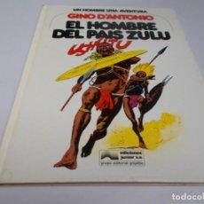 Cómics: UN HOMBRE UNA AVENTURA Nº 4 EL HOMBRE DEL PAÍS ZULÚ. Lote 216407880