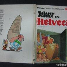 Cómics: ASTERIX EN HELVECIA.EDITORIAL BRUGUERA PILOTE 1971.. Lote 216432538