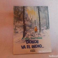 Cómics: XIII Nº 2 DONDE VA EL INDIO. Lote 216515697
