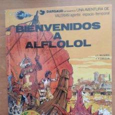 Cómics: VALERIAN. BIENVENIDOS A ALFLOLOL. MEZIERES Y CHRISTIN. EDITORIAL GRIJALBO.. Lote 216905163