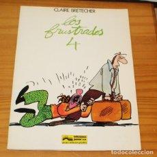 Cómics: LOS FRUSTRADOS 4, CLAIRE BRETECHER. JUNIOR GRIJALBO 1985. Lote 216995582