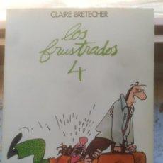 Cómics: LOS FRUSTRADOS 4. AUTORA CLAIRE BRETECHER. ED. GRIJALBO JUNIOR 1983. IMPECABLE.. Lote 217111341