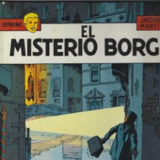 Fumetti: LEFRANC.EL MISTERIO BORG. JACQUES MARTIN. GRIJALBO. TAPA DURA.. Lote 217206793