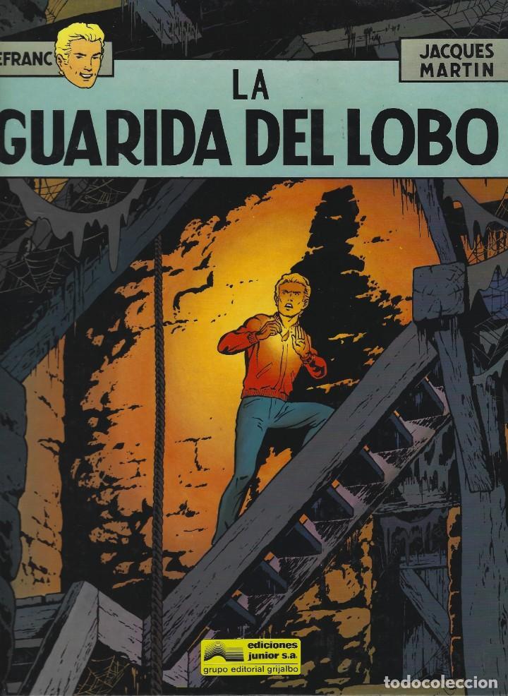 LEFRANC. LA GUARIDA DEL LOBO. JACQUES MARTIN. GRIJALBO. TAPA DURA. (Tebeos y Comics - Grijalbo - Lefranc)