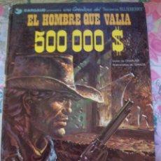 Cómics: EL HOMBRE QUE VALIA 500.000$ TENIENTE BLUEBERRY Nº 8 DE CHARLIER Y GIRAUD GRIJALBO DARGAUD. Lote 217315320