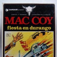 Cómics: MAC COY. Nº 10. FIESTA EN DURANGO. GOURMELEN. PALACIOS. GRIJALBO. DARGAUD. ESPAÑA 1983.. Lote 217636210