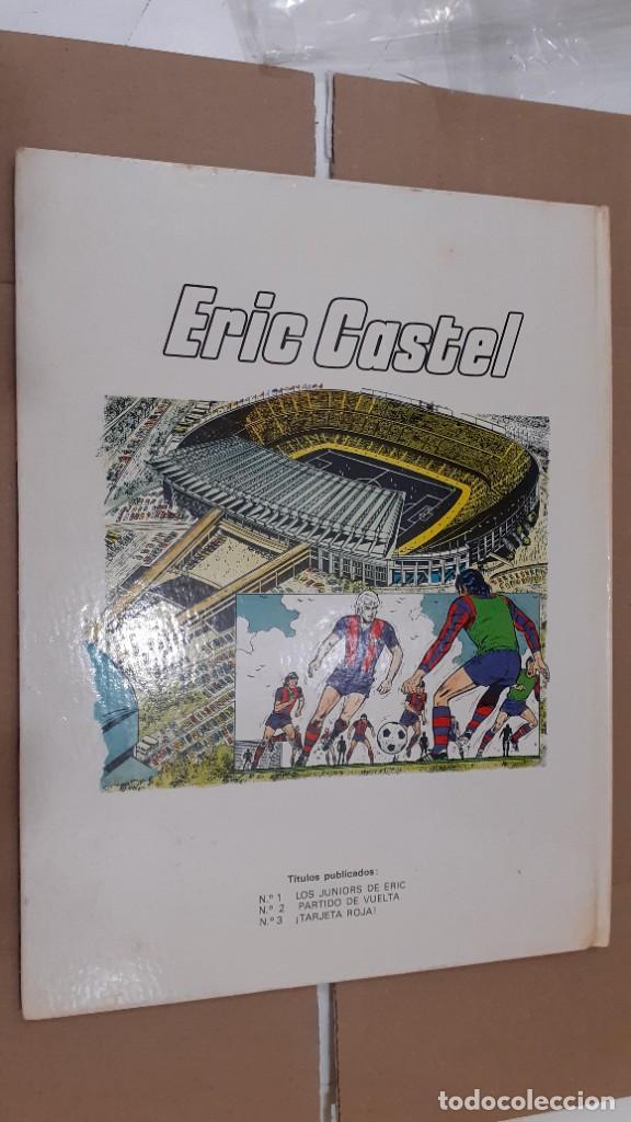 Cómics: ERIC CASTEL nº 3 - ¡ TARJETA ROJA ¡ - ED. JUNIOR 1981 1ª EDICIÓN - TAPA DURA - BIEN - Foto 2 - 147726526