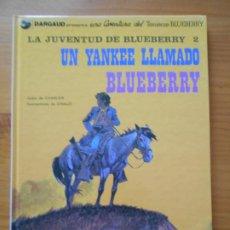 Cómics: BLUEBERRY Nº 13 - UN YANKEE LLAMADO BLUEBERRY - LA JUVENTUD DE BLUEBERRY 2 - DARGAUD - TAPA DURA (CO. Lote 217977271