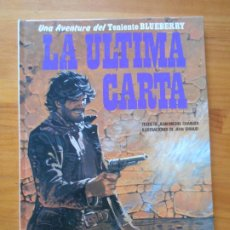 Cómics: UNA AVENTURA DEL TENIENTE BLUEBERRY Nº 24 - LA ULTIMA CARTA - JUNIOR, GRIJALBO - TAPA DURA (CJ). Lote 217988421