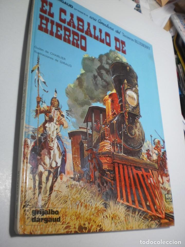 EL CABALLO DE HIERRO. TENIENTE BLUEBERRY. GRIJALBO 1982 TAPA DURA (BUEN ESTADO) (Tebeos y Comics - Grijalbo - Blueberry)