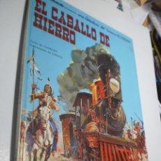 Cómics: EL CABALLO DE HIERRO. TENIENTE BLUEBERRY. GRIJALBO 1982 TAPA DURA (BUEN ESTADO). Lote 218131975