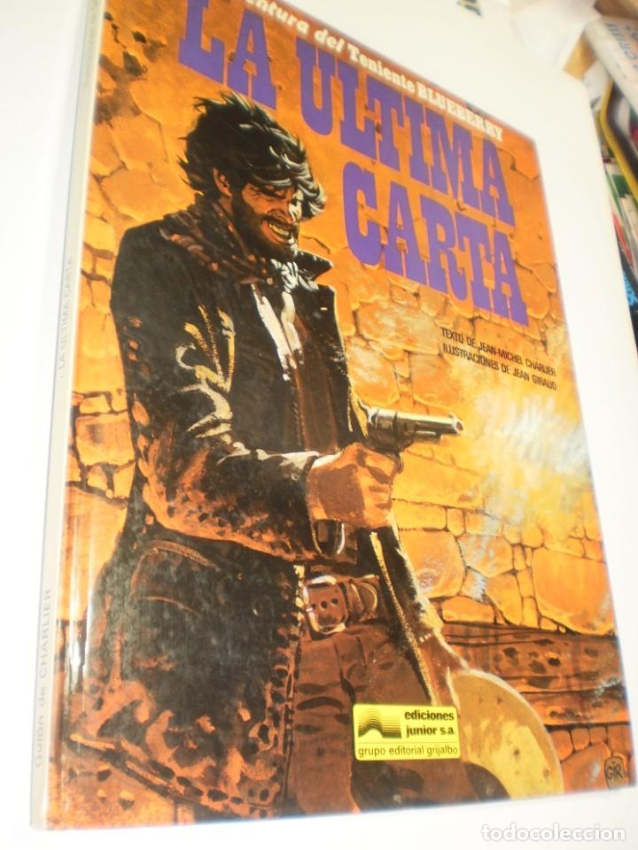 (RESERVADO) LA ÚLTIMA CARTA. TENIENTE BLUEBERRY. GRIJALBO 1984 TAPA DURA (BUEN ESTADO) (Tebeos y Comics - Grijalbo - Blueberry)