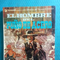 Cómics: TENIENTE BLUEBERRY EL HOMBRE DEL PUÑO DE ACERO. Lote 218662918