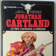 Cómics: JONATHAN CARTLAND 1 ULTIMA CARAVANA A OBREGON. Lote 218733555