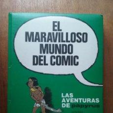 Cómics: EL MARAVILLOSO MUNDO DEL COMIC, LAS AVENTURAS DE PAPYRUS 2, DE GIETER, PLAZA JANES EDICIONES JUNIOR. Lote 218848215