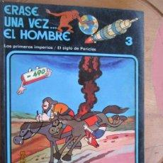 Cómics: ERASE UNA VEZ .... EL HOMBRE , Nº 3 LOS PRIMEROS IMPERIOS / EL SIGLO DE PERICLES 1979- GRIJALBO. Lote 218935375
