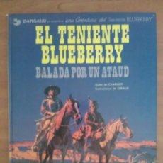 Cómics: BLUEBERRY: BALADA POR UN ATAUD / Nº 9 - 1982. Lote 219676730
