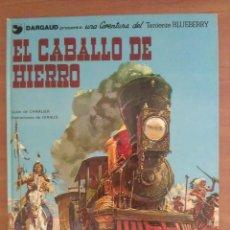 Cómics: BLUEBERRY : EL CABALLO DE HIERRO - Nº 3 / 1980. Lote 219677010