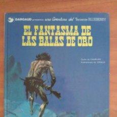 Cómics: BLUEBERRY : EL FANTASMA DE LAS BALAS DE ORO- Nº 2 / 1979. Lote 219677108