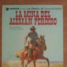 Cómics: BLUEBERRY : LA MINA DEL ALEMÁN PERDIDO - Nº 1/ 1981. Lote 219677202