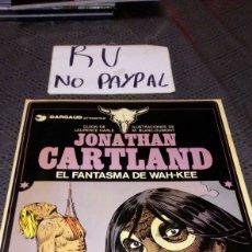 Cómics: GRIJALBO DARGAUD JONATHAN CARTLAND EL FANTASMA DE WAH-KEE TAPA BLANDA. Lote 219753415