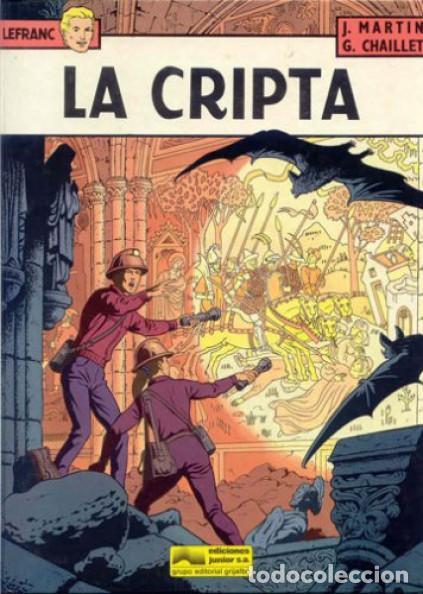 LEFRANC LA CRIPTA Nº 9 GRUPO EDITORIAL GRIJALBO EDICIONES JUNIOR (Tebeos y Comics - Grijalbo - Lefranc)