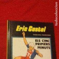 Cómics: ERIC CASTEL 9 - ELS CINC PRIMERS MINUTS - REDING & HUGUES - CARTONE - EN CATALAN. Lote 219922351