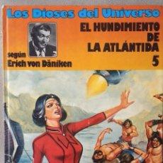 Cómics: LOS DIOSES DEL UNIVERSO: EL HUNDIMIENTO DE LA ATLÁNTIDA. Lote 220500955