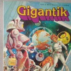 Cómics: GIGANTIK. Lote 220501160