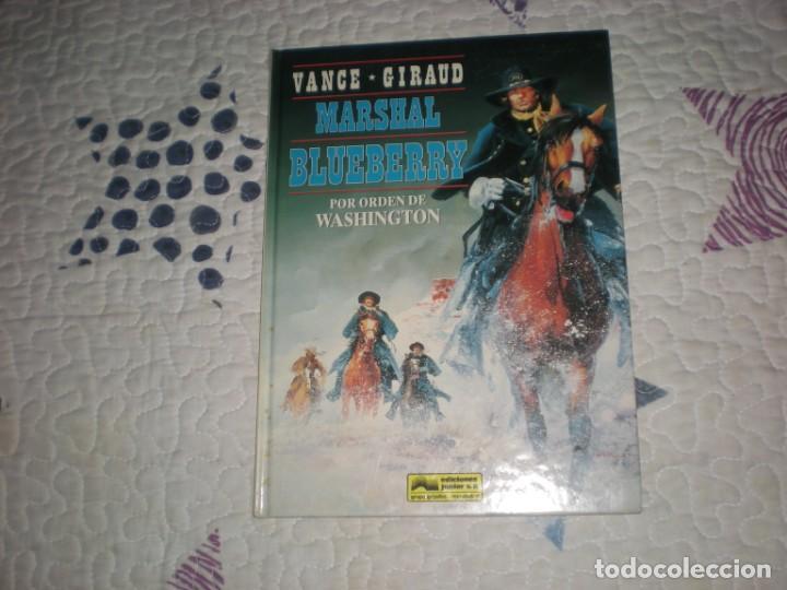 MARSHAL BLUEBERRY-POR ORDEN DE WASHINGTON-;Nº31;VANCE/GIRAUD;GRIJALBO;1992 (Tebeos y Comics - Grijalbo - Blueberry)