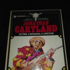 Cómics: JONATHAN CARTLAND 1 ÚLTIMA CARAVANA A OREGÓN. Lote 220741943