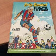 Cómics: ERIC CASTEL Nº 1 EN CASTEL I ELS TONIS (GRIJALBO) PRIMERA EDICION 1979 CATALAN (COIB141). Lote 220751781
