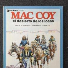 Cómics: EL DESIERTO DE LOS LOCOS - MAC COY Nº 14 - 1ª EDICIÓN - GRIJALBO / DARGAUD - 1988 - ¡COMO NUEVO!. Lote 220880240