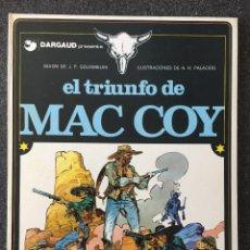 Cómics: EL TRIUNFO DE MAC COY - MAC COY Nº 4 - 1ª EDICIÓN - GRIJALBO / DARGAUD - 1979 - ¡COMO NUEVO!. Lote 220883963