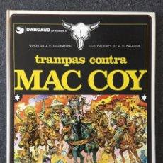 Cómics: TRAMPAS CONTRA MAC COY - MAC COY Nº 3 - 1ª EDICIÓN - GRIJALBO / DARGAUD - 1979 - ¡COMO NUEVO!. Lote 220884466
