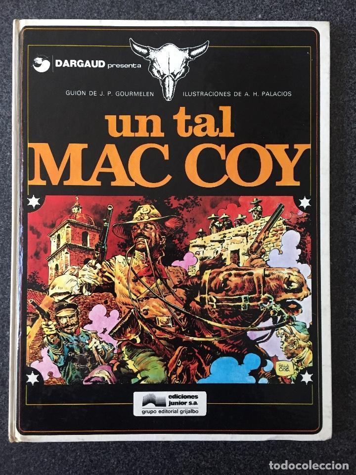 UN TAL MAC COY - MAC COY Nº 2 - 1ª EDICIÓN - GRIJALBO / DARGAUD - 1978 - ¡MUY BUEN ESTADO! (Tebeos y Comics - Grijalbo - Mac Coy)