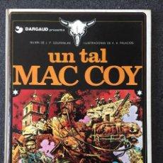Cómics: UN TAL MAC COY - MAC COY Nº 2 - 1ª EDICIÓN - GRIJALBO / DARGAUD - 1978 - ¡MUY BUEN ESTADO!. Lote 220884775