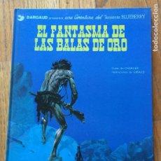 Cómics: EL FANTASMA DE LAS BALAS DE ORO TENIENTE BLUEBERRY, DARGAUD. Lote 221229125